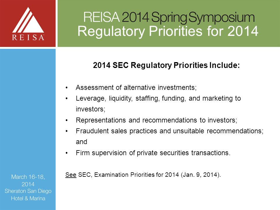 2014 SEC Regulatory Priorities Include:
