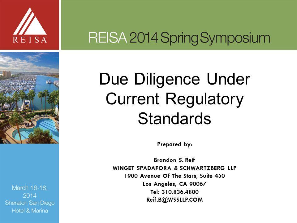Due Diligence Under Current Regulatory Standards