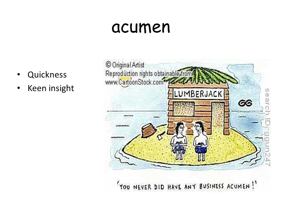 acumen Quickness Keen insight