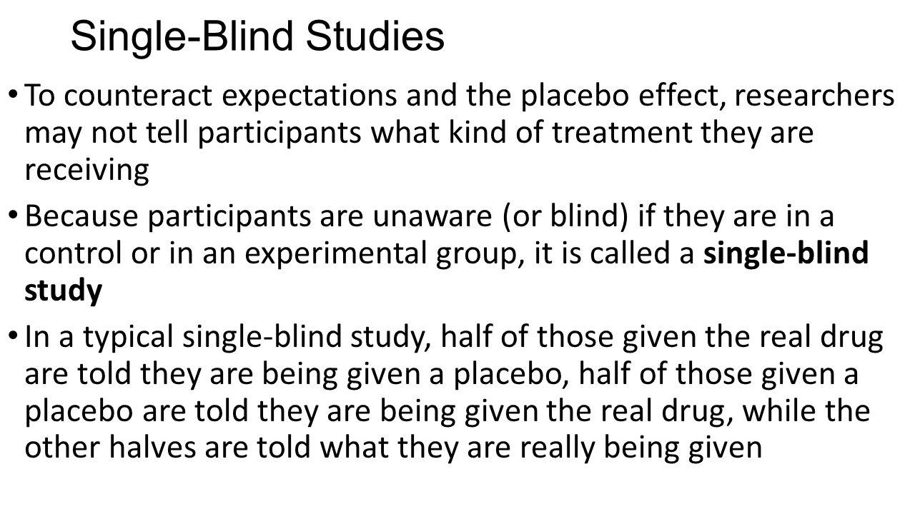 Single-Blind Studies