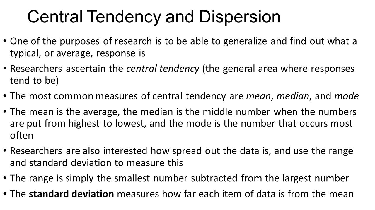 Central Tendency and Dispersion