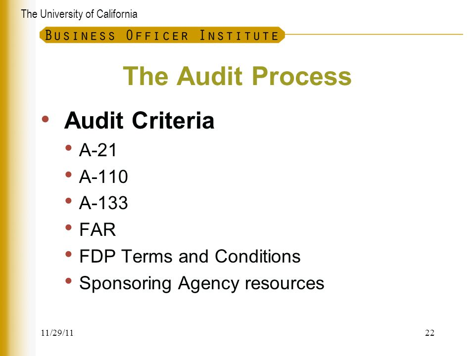 The Audit Process Audit Criteria A-21 A-110 A-133 FAR