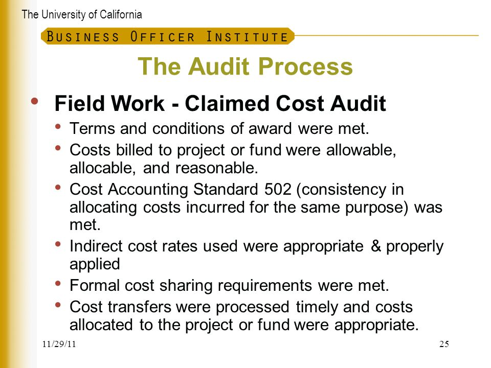 The Audit Process Field Work - Claimed Cost Audit