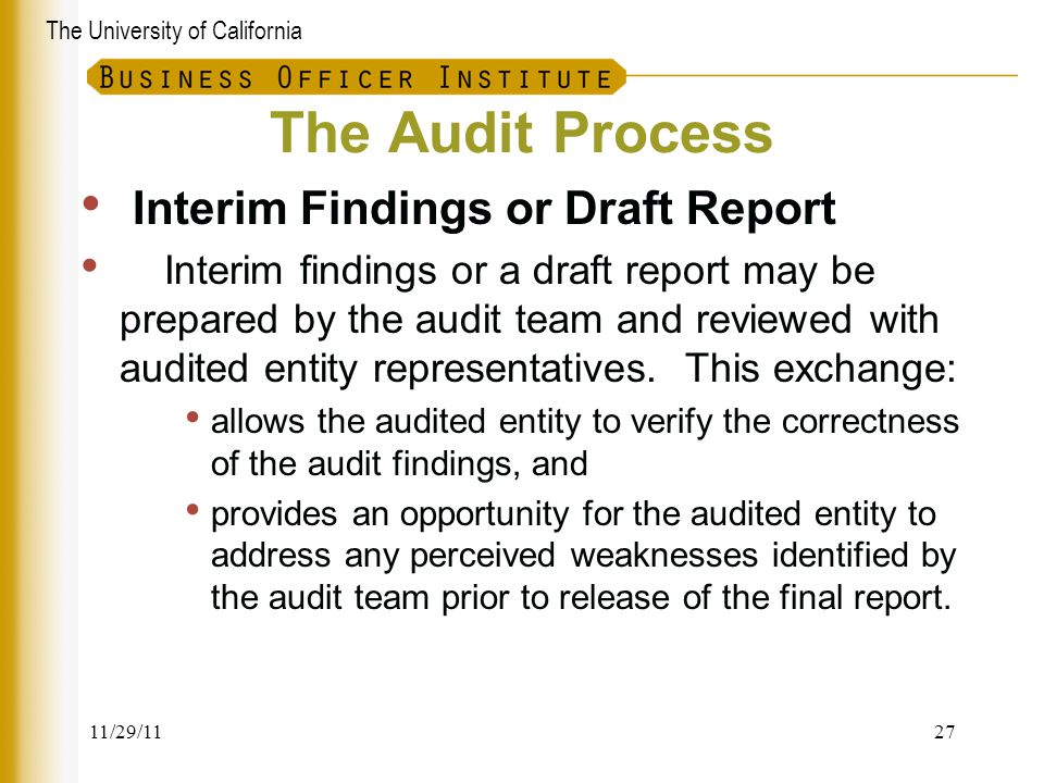 The Audit Process Interim Findings or Draft Report
