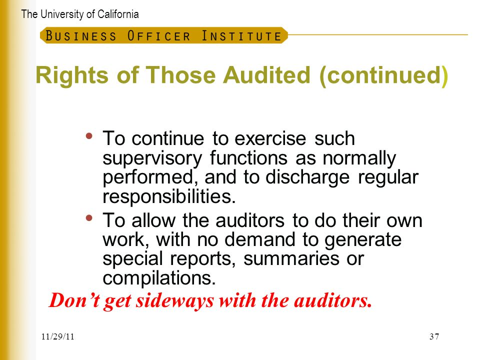 Rights of Those Audited (continued)
