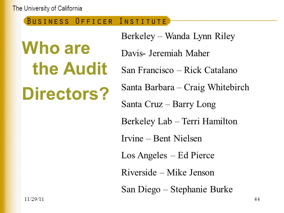 Who are the Audit Directors Berkeley – Wanda Lynn Riley