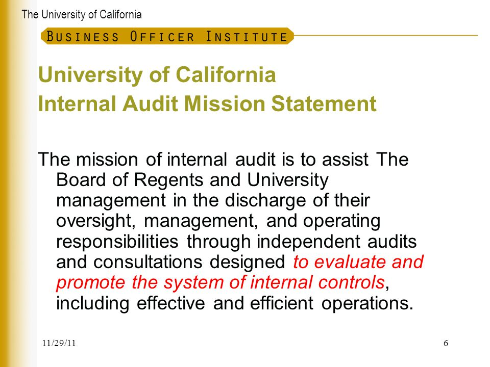 University of California Internal Audit Mission Statement