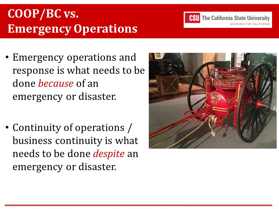 COOP/BC vs. Emergency Operations