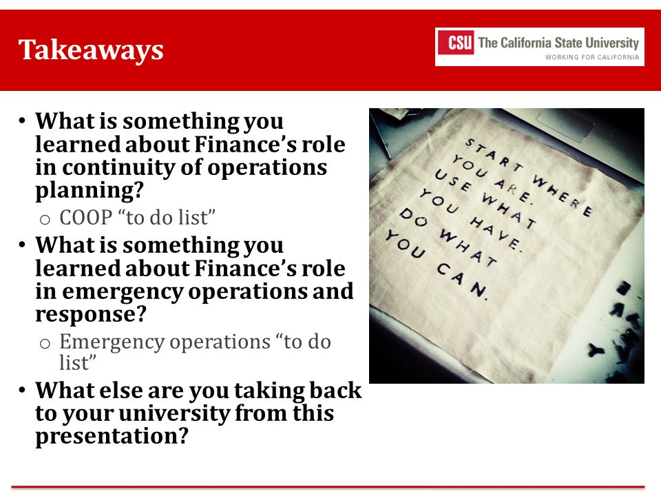Takeaways What is something you learned about Finance's role in continuity of operations planning COOP to do list