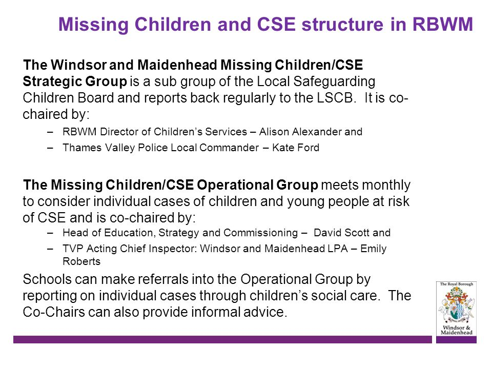 Missing Children and CSE structure in RBWM