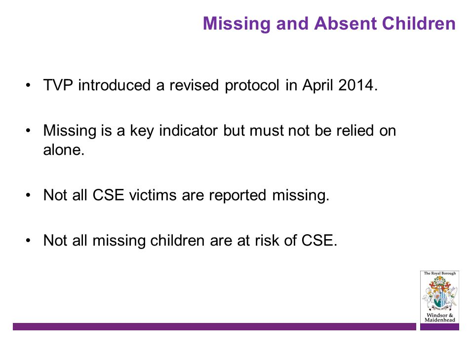 Missing and Absent Children