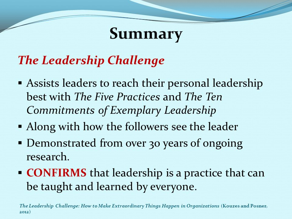 Summary The Leadership Challenge