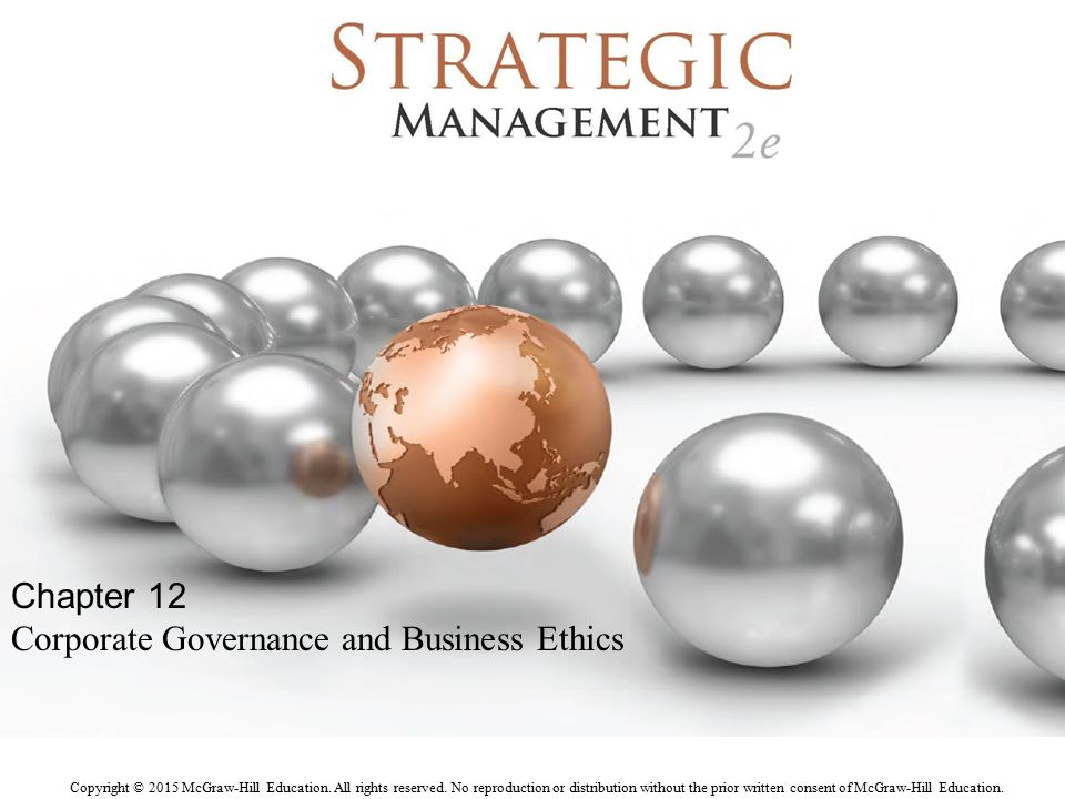 Chapter 12 Corporate Governance and Business Ethics