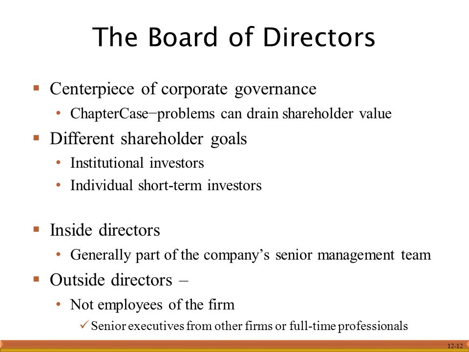 The Board of Directors Centerpiece of corporate governance