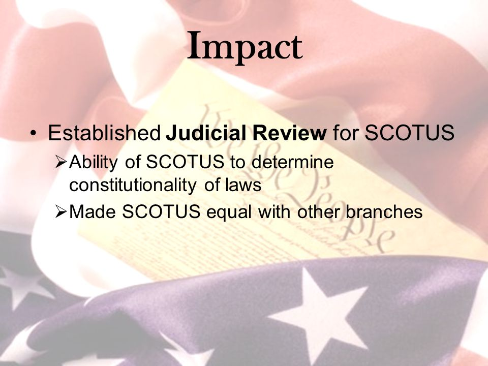 Impact Established Judicial Review for SCOTUS