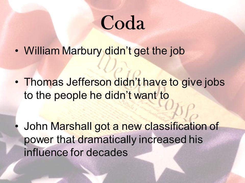 Coda William Marbury didn't get the job
