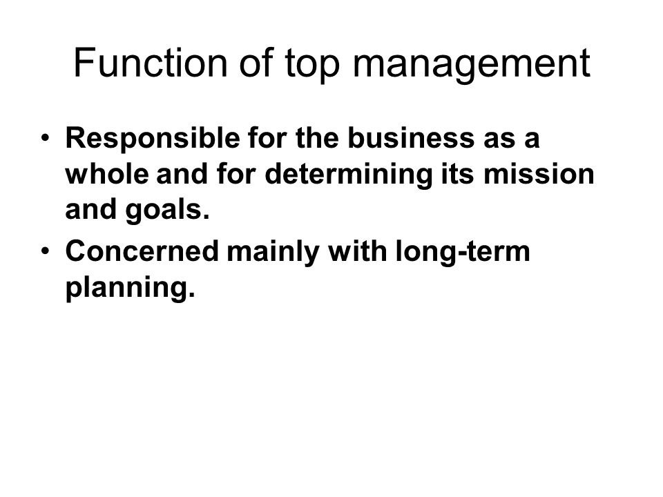 Function of top management