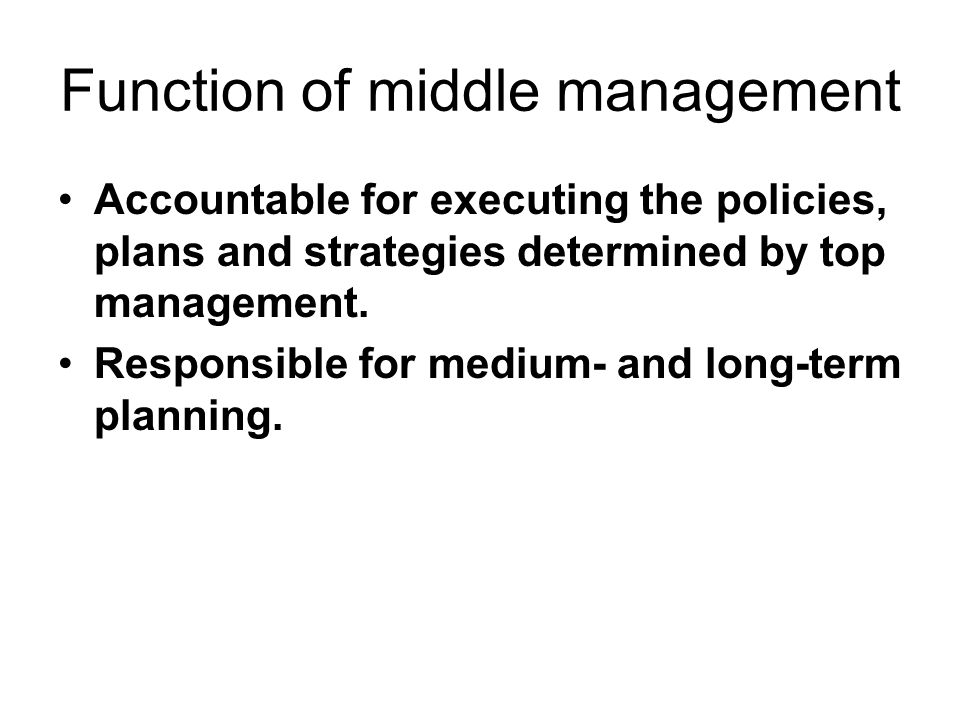 Function of middle management