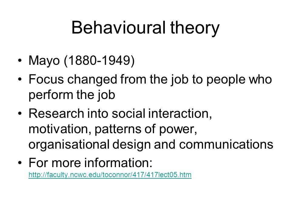 Behavioural theory Mayo (1880-1949)