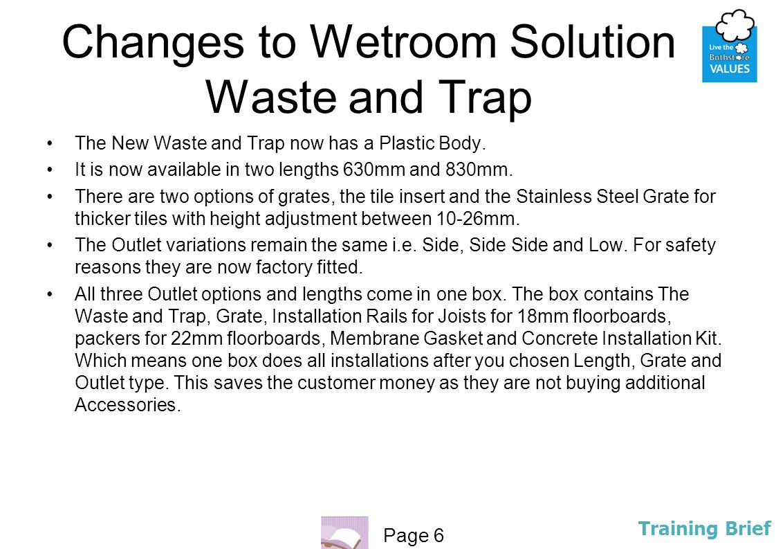 Changes to Wetroom Solution Waste and Trap