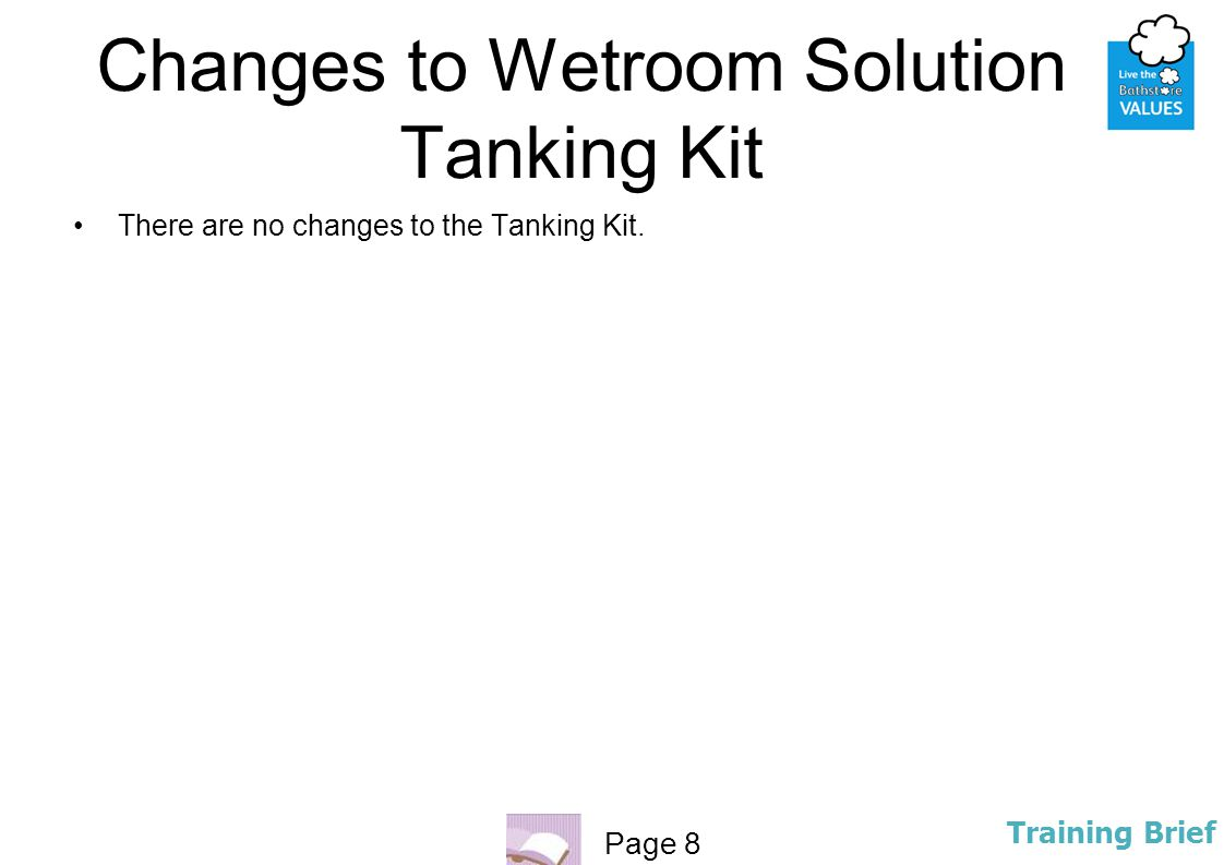Changes to Wetroom Solution Tanking Kit
