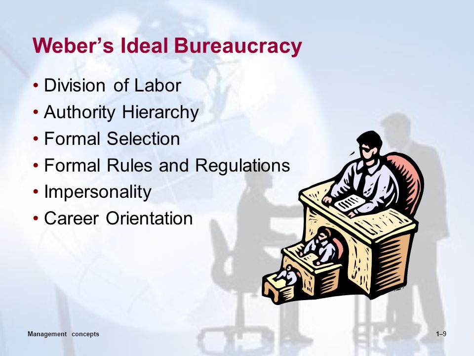 Weber's Ideal Bureaucracy