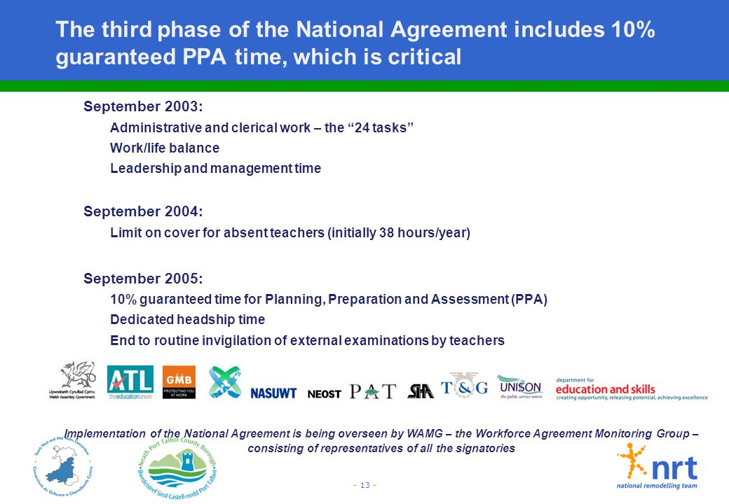 The third phase of the National Agreement includes 10% guaranteed PPA time, which is critical