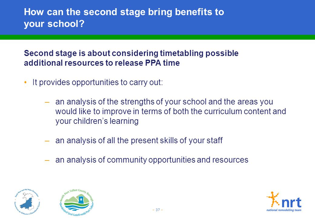 How can the second stage bring benefits to your school