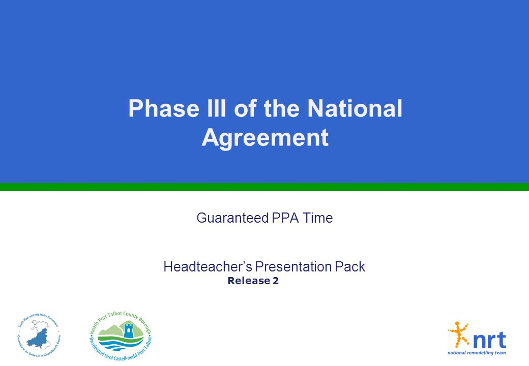 Phase III of the National Agreement