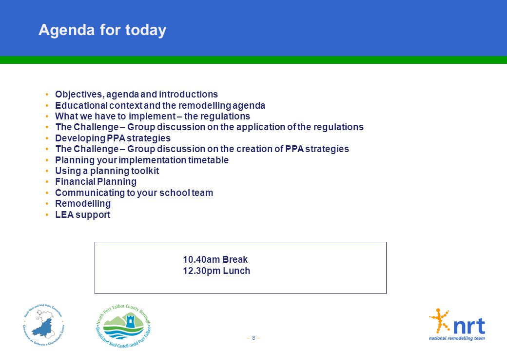 Agenda for today Objectives, agenda and introductions