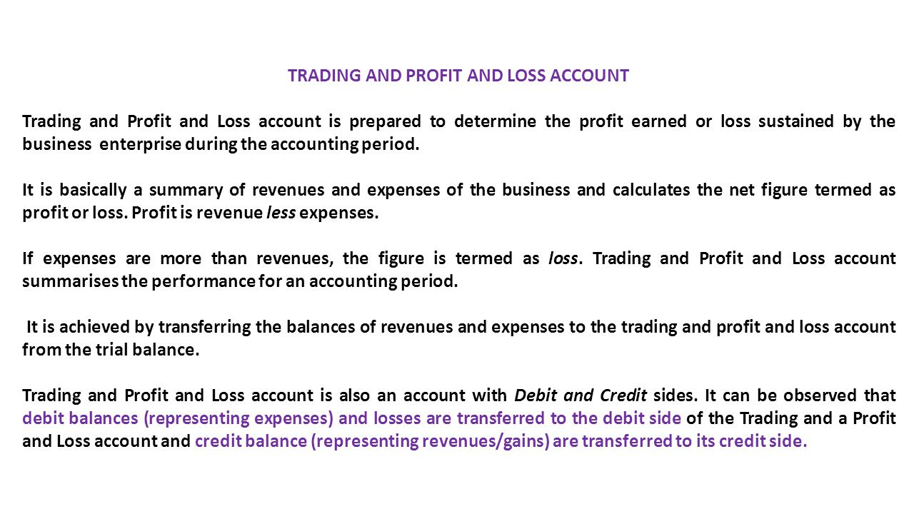 TRADING AND PROFIT AND LOSS ACCOUNT