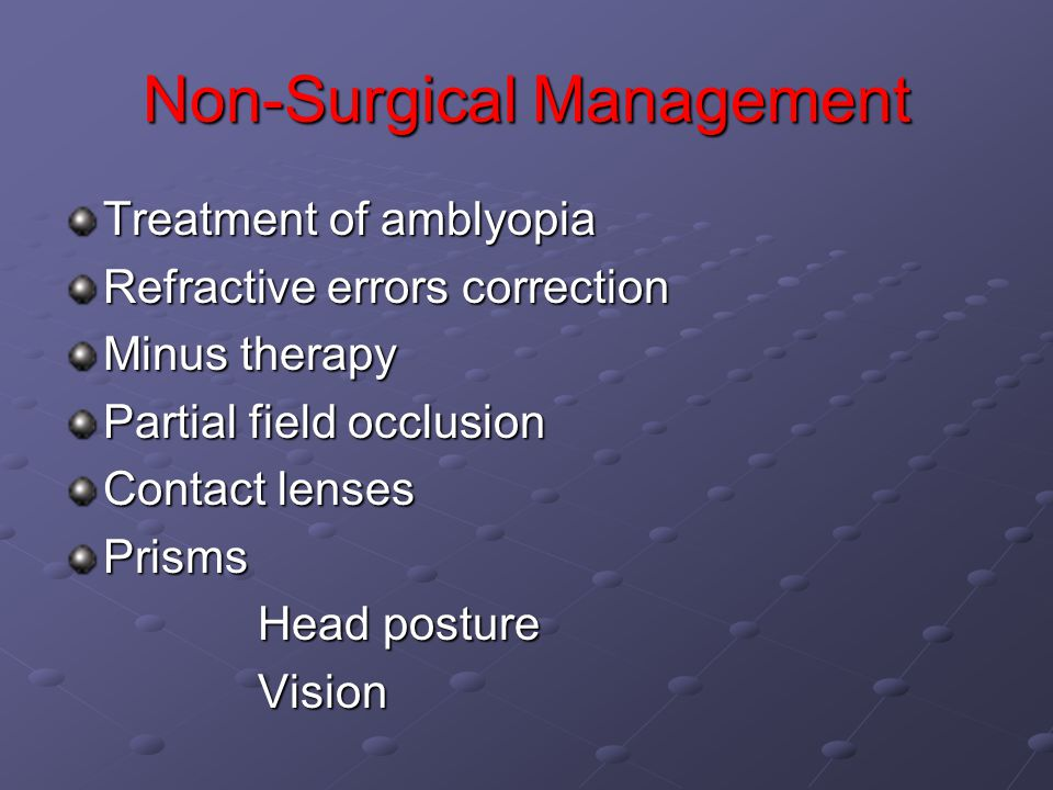 Non-Surgical Management