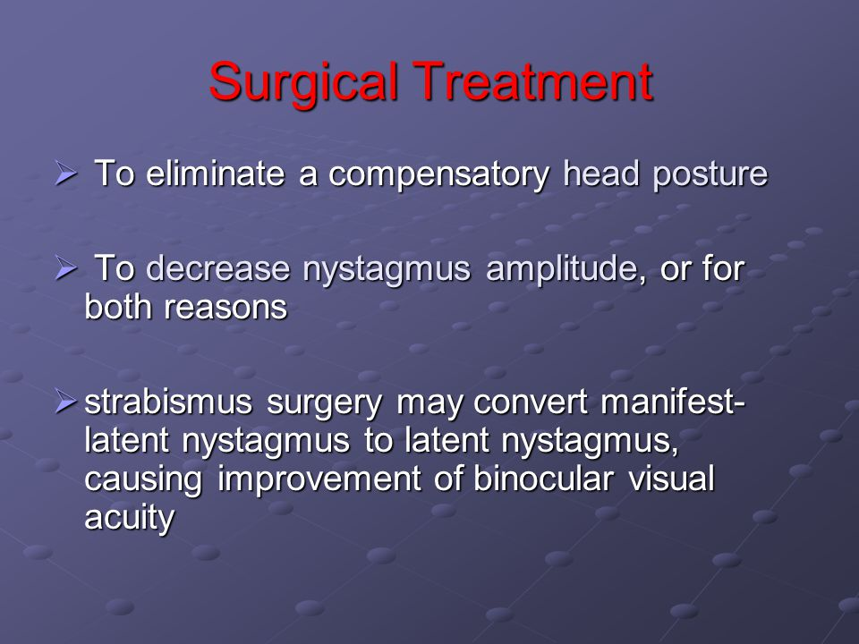 Surgical Treatment To eliminate a compensatory head posture