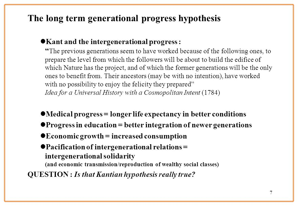 The long term generational progress hypothesis