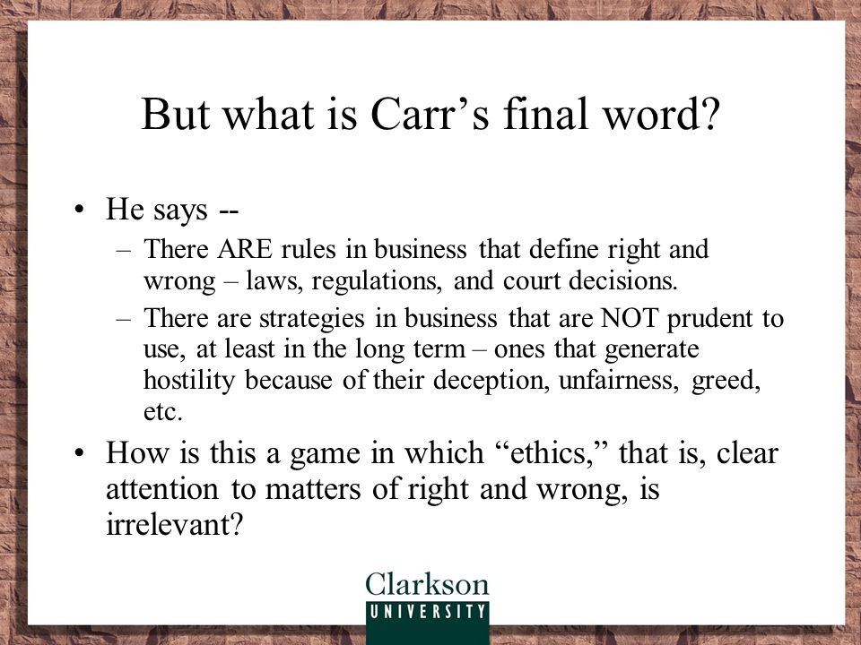 But what is Carr's final word
