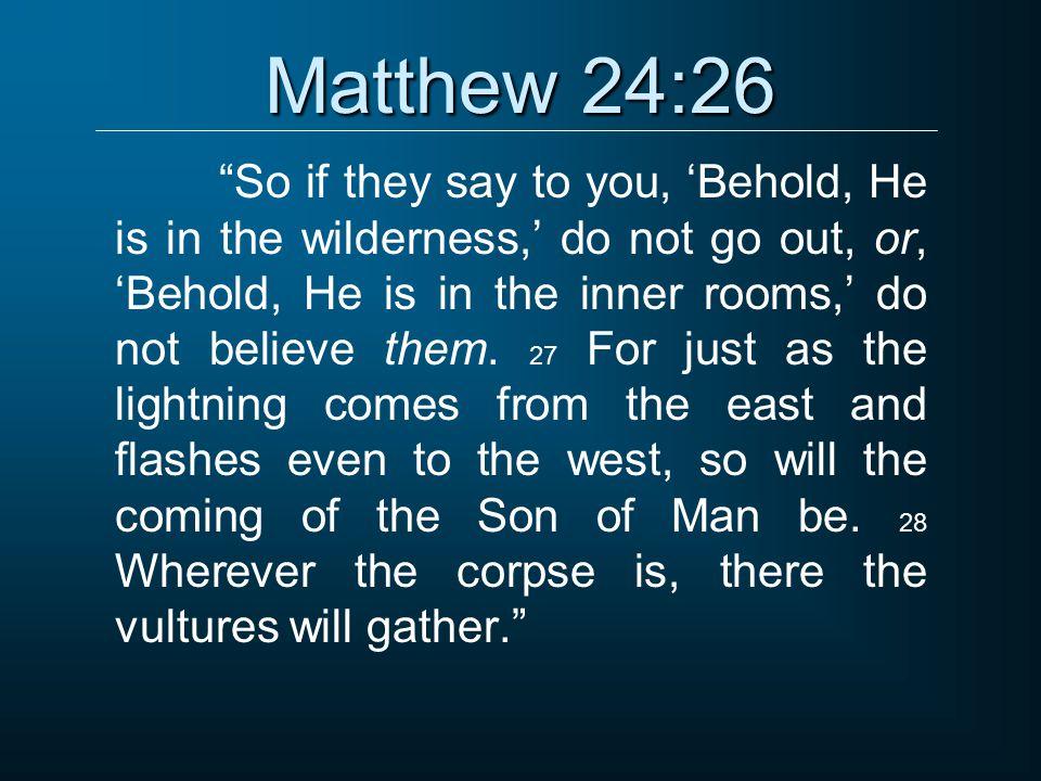 Matthew 24:26