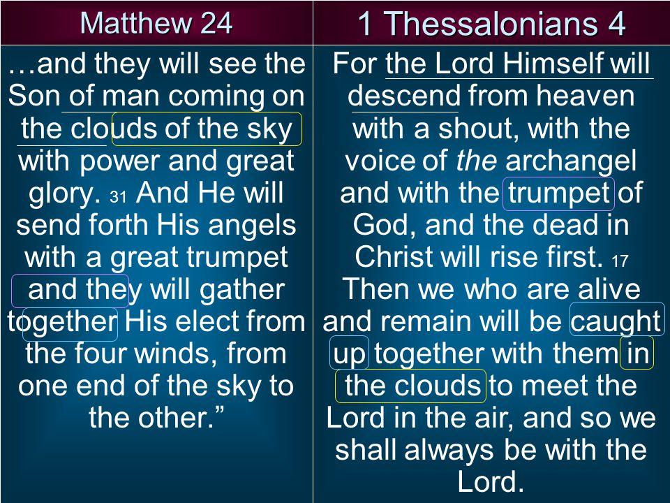 1 Thessalonians 4 Matthew 24