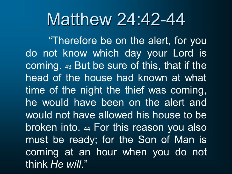 Image result for Matthew 24:42-44
