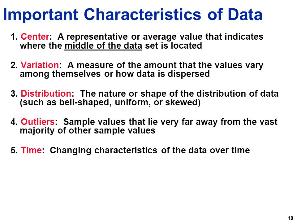 Important Characteristics of Data