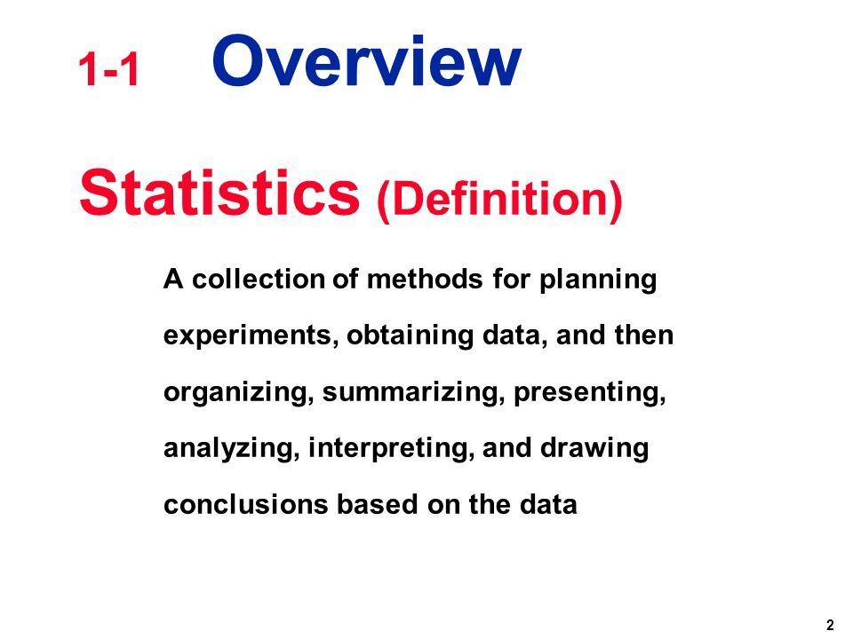 statistic definitions Statistical mean definition - the statistical mean refers to the mean or average that is used to derive the central tendency of the data in question.