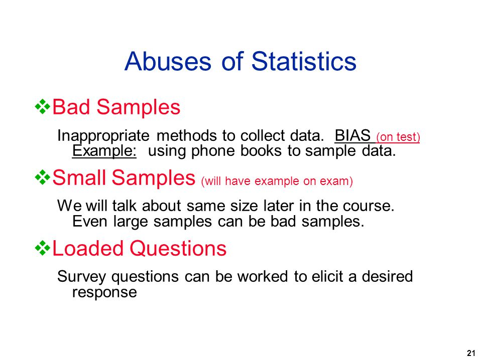 Abuses of Statistics Bad Samples