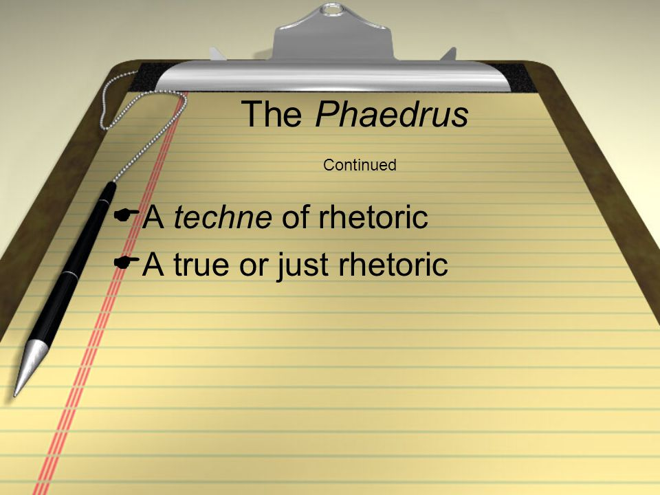 The Phaedrus Continued