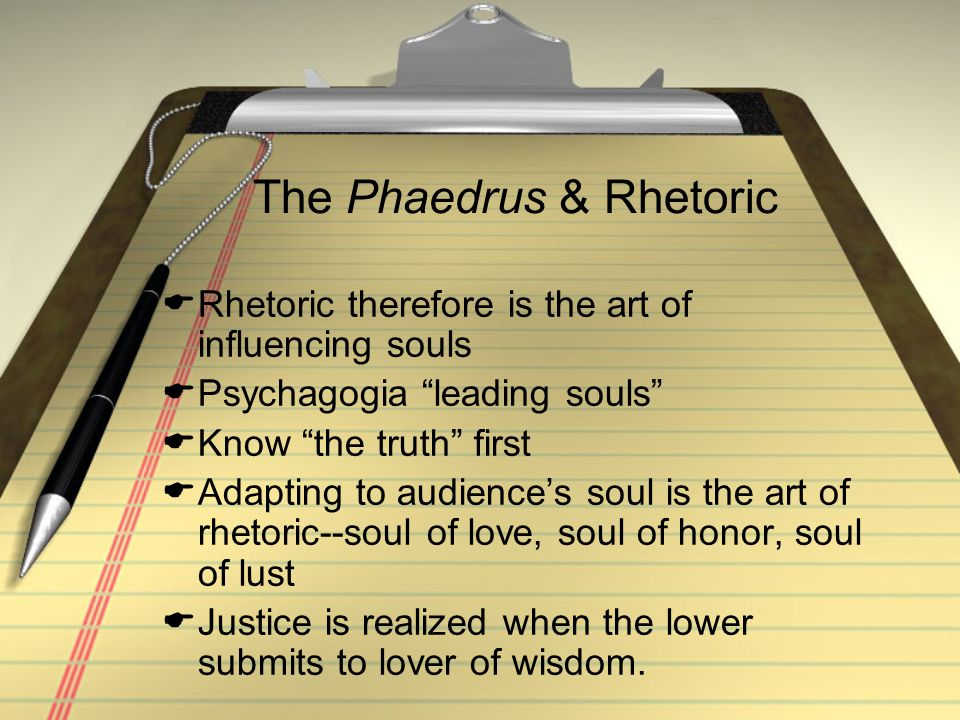 The Phaedrus & Rhetoric
