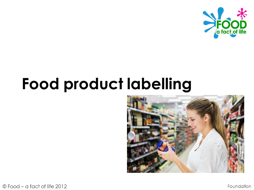 Food Product Labelling Ppt Video Online Download
