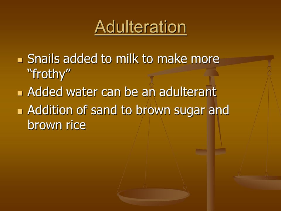 Adulteration Snails added to milk to make more frothy