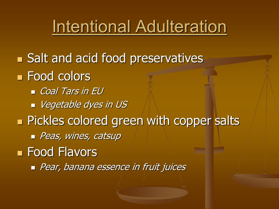 Intentional Adulteration