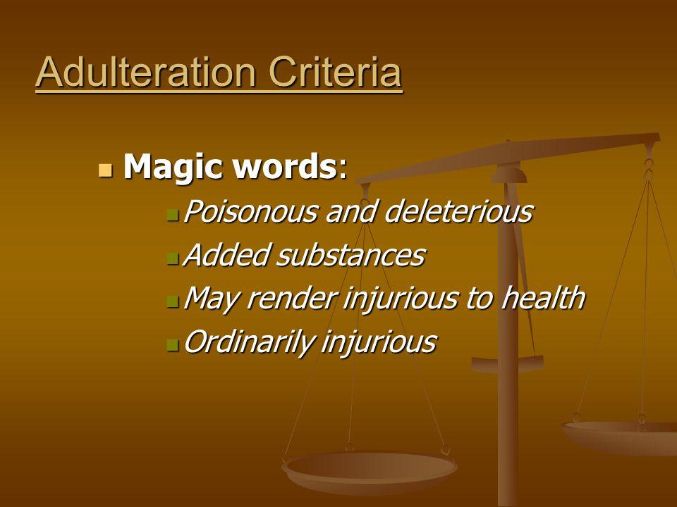 Adulteration Criteria