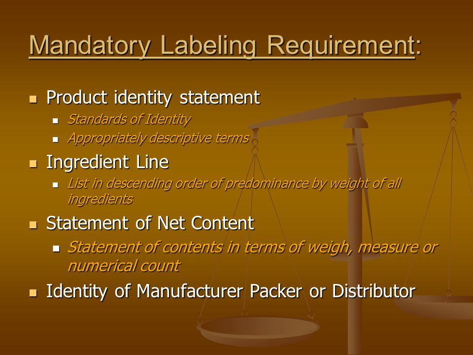 Mandatory Labeling Requirement: