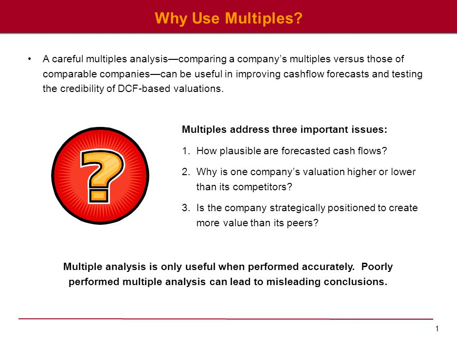 But which multiple is best and why are some multiples misleading