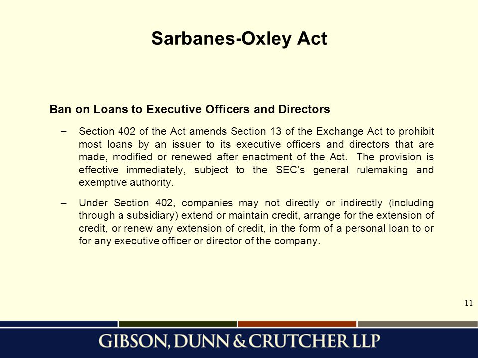 Sarbanes-Oxley Act Ban on Loans to Executive Officers and Directors